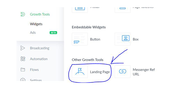 Ở mục Other Growth Tools của Manychat chọn Landing Page